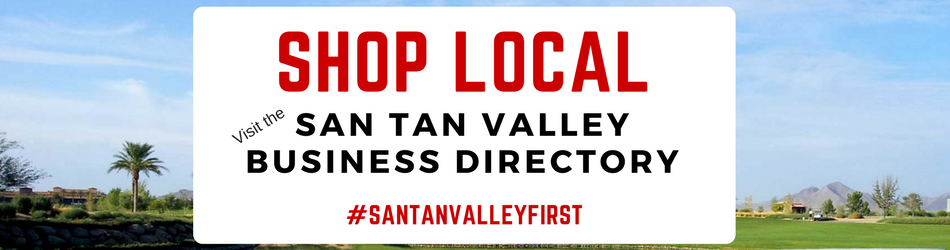Support our local San Tan Valley Businesses! Shop Local!